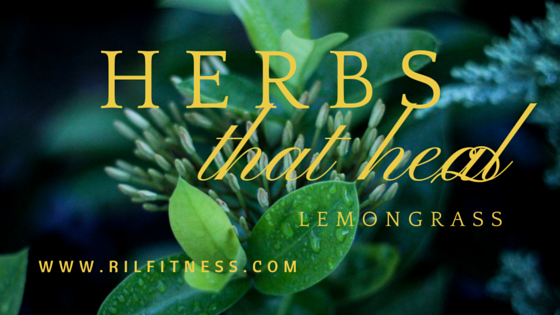 Herbs that Heal! Lemongrass